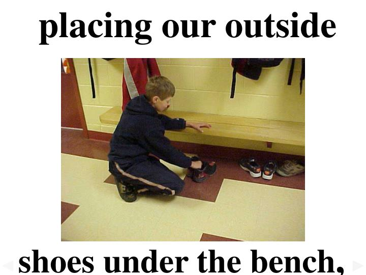 placing our outside