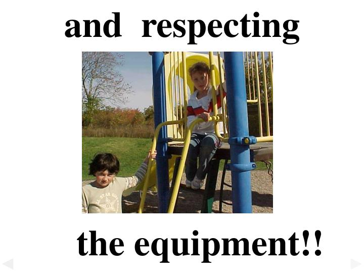 and  respecting