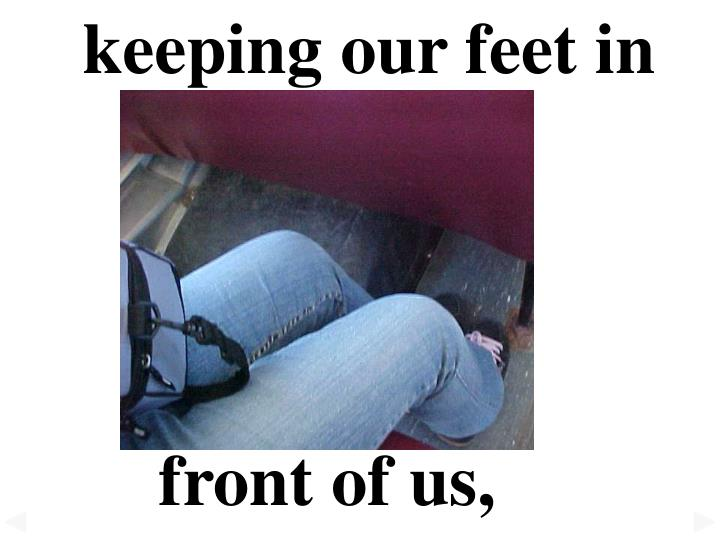 keeping our feet in