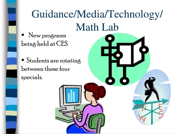 Guidance/Media/Technology/ Math Lab