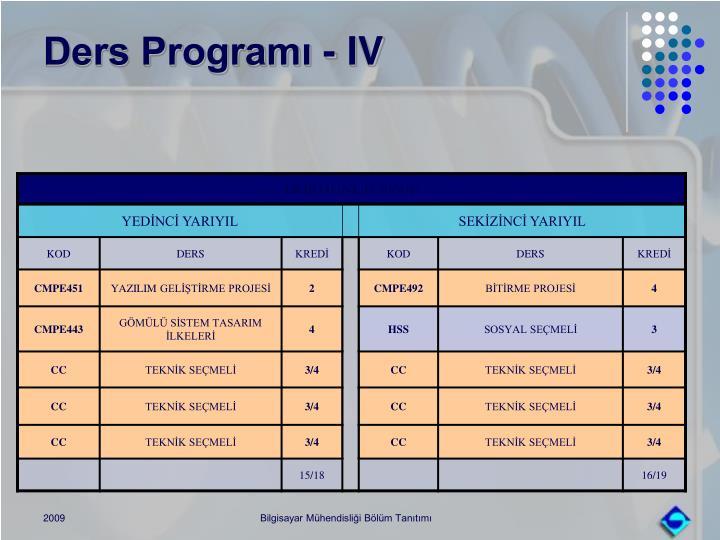 Ders Programı - IV