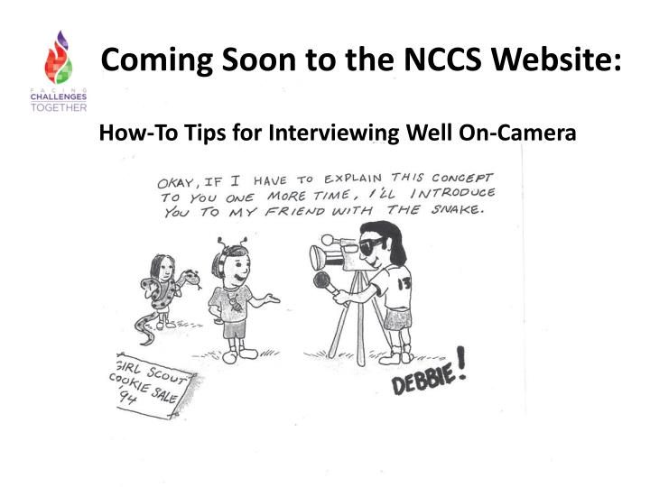 Coming Soon to the NCCS Website: