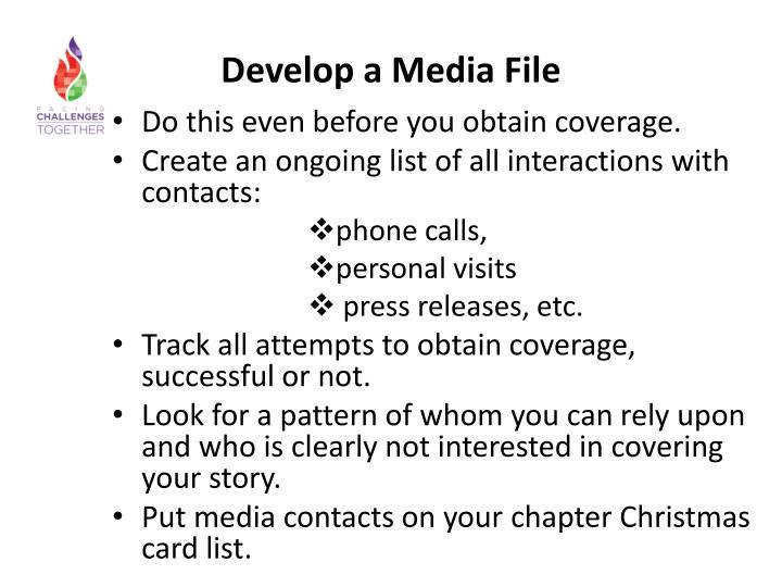 Develop a Media File