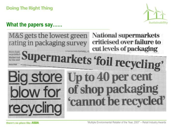 What the papers say……