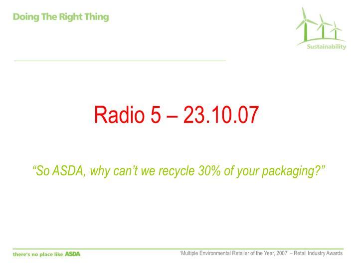 Radio 5 – 23.10.07