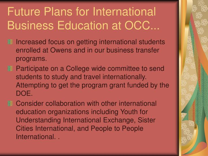 Future Plans for International Business Education at OCC...
