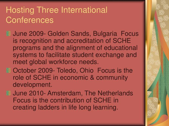 Hosting Three International Conferences