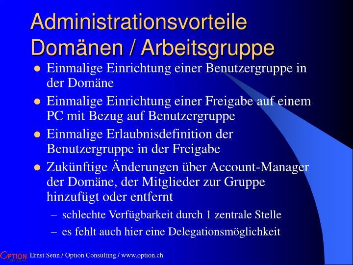 Administrationsvorteile Domänen / Arbeitsgruppe