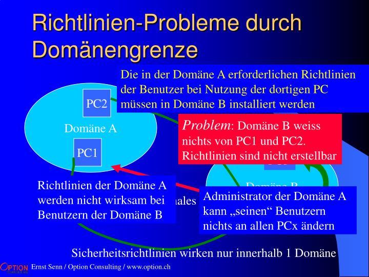 Richtlinien-Probleme durch Domänengrenze