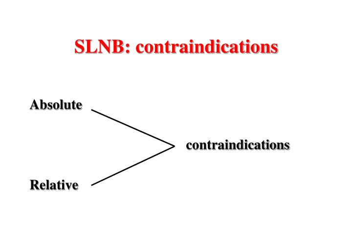 SLNB: contraindications