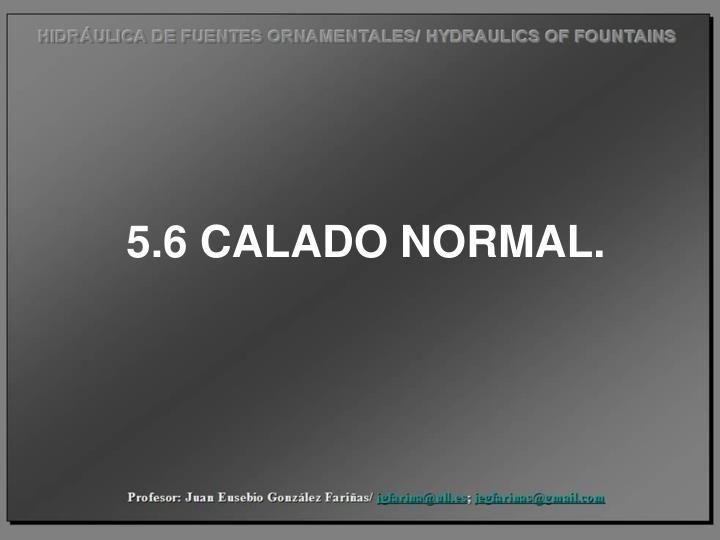 5.6 CALADO NORMAL.