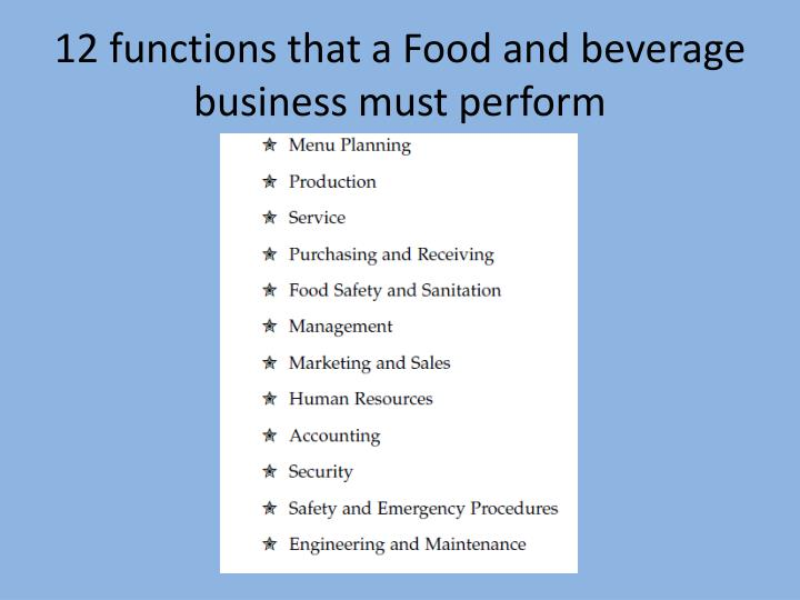 12 functions that a Food and beverage business must perform