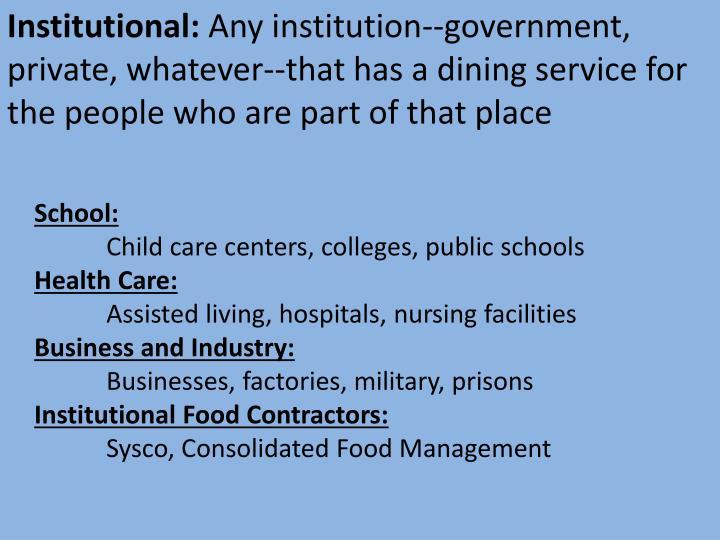 Institutional: