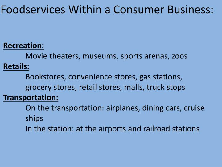 Foodservices Within a Consumer Business: