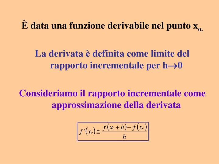 È data una funzione derivabile nel punto x