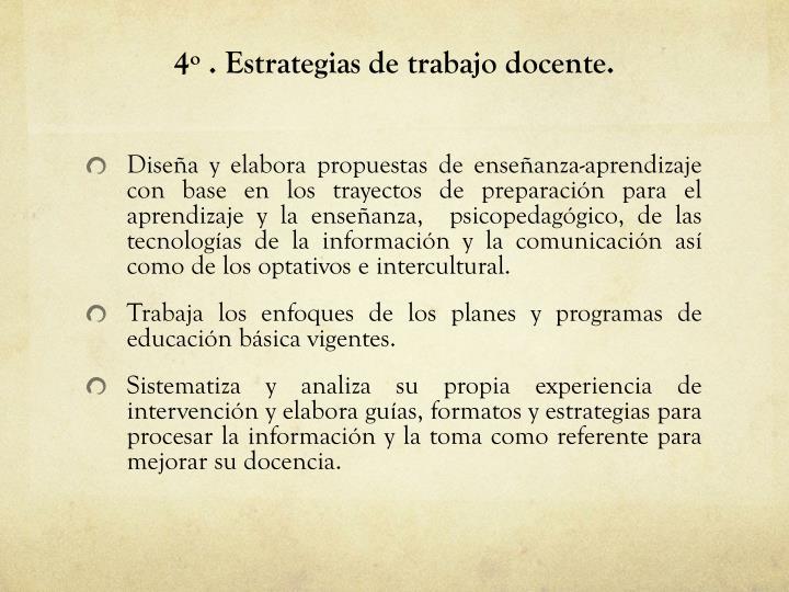 4º . Estrategias de trabajo docente.