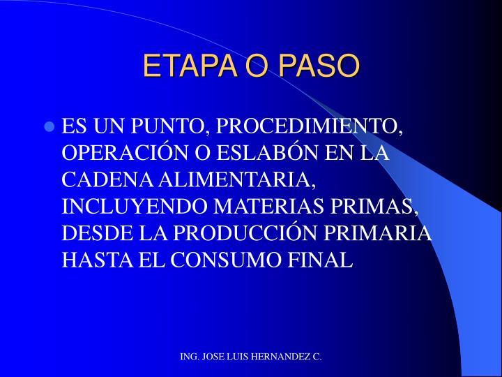 ETAPA O PASO
