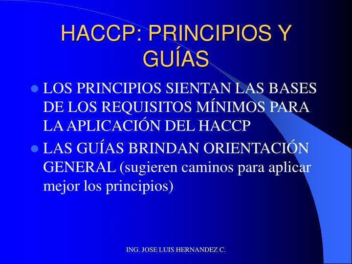 HACCP: PRINCIPIOS Y GUÍAS
