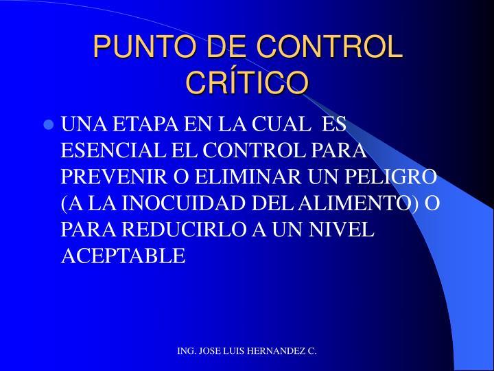 PUNTO DE CONTROL CRÍTICO