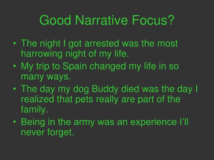 Good Narrative Focus?