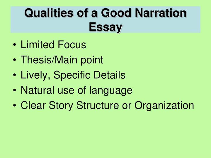 Qualities of a Good Narration Essay