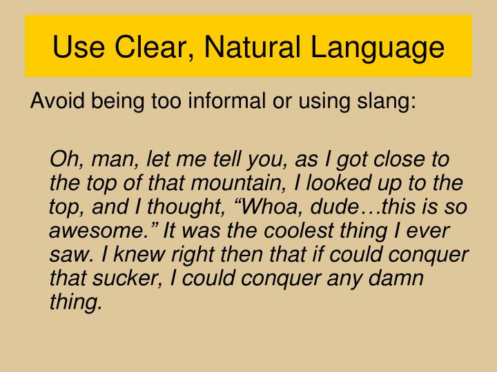 Use Clear, Natural Language