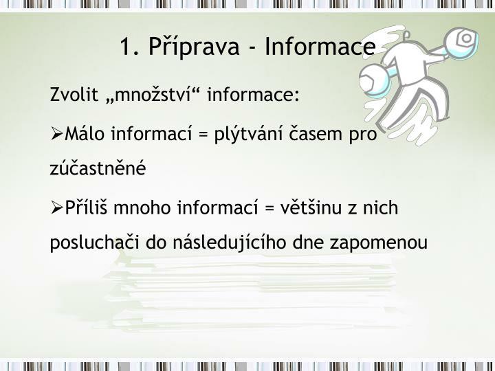1. Příprava - Informace