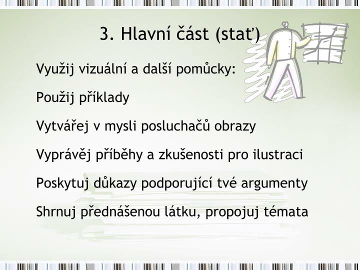 3. Hlavní část (stať)