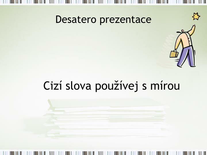 Desatero prezentace