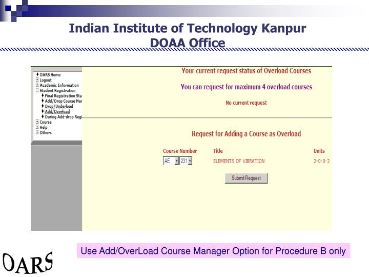 Use Add/OverLoad Course Manager Option for Procedure B only