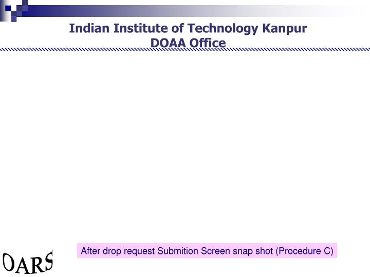 After drop request Submition Screen snap shot (Procedure C)
