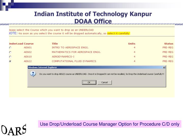 Use Drop/Underload Course Manager Option for Procedure C/D only