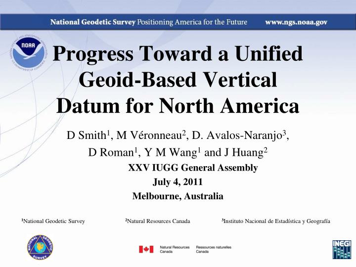 progress toward a unified geoid based vertical datum for north america