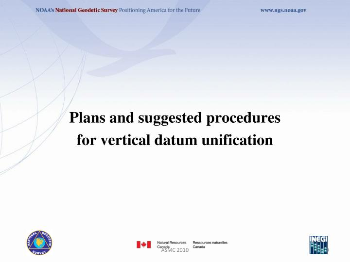Plans and suggested procedures