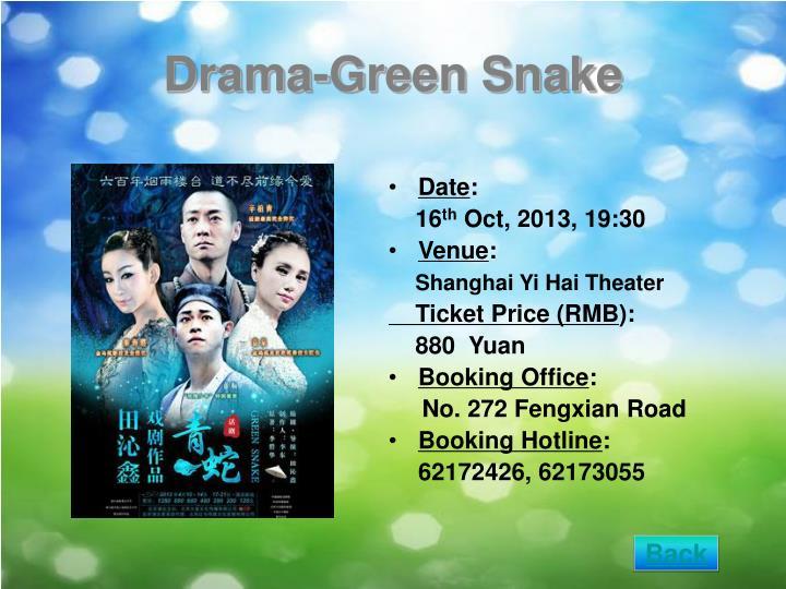 Drama-Green Snake