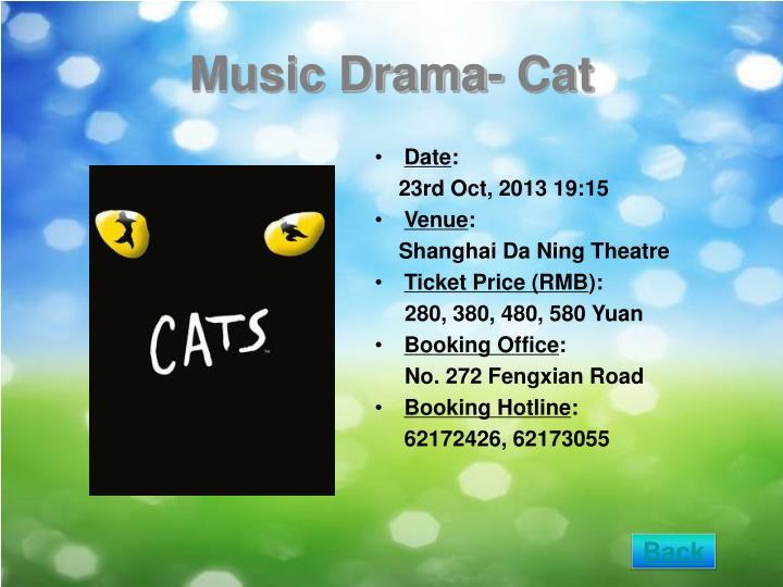 Music Drama- Cat