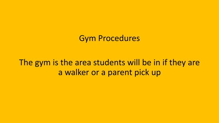 Gym Procedures
