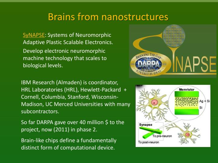Brains from nanostructures