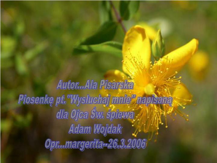 Autor...Ala Pisarska