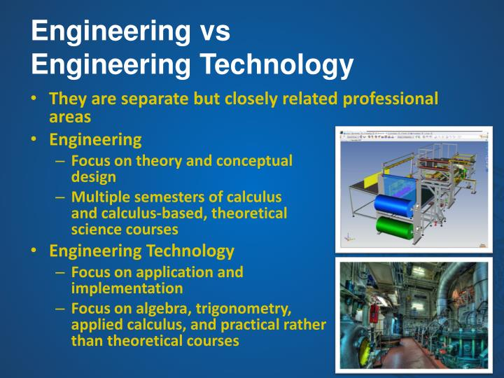Engineering vs engineering technology