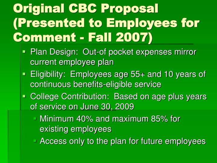 Original CBC Proposal (Presented to Employees for Comment - Fall 2007)
