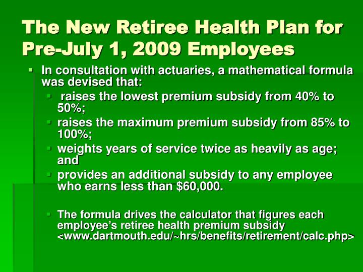The New Retiree Health Plan for Pre-July 1, 2009 Employees
