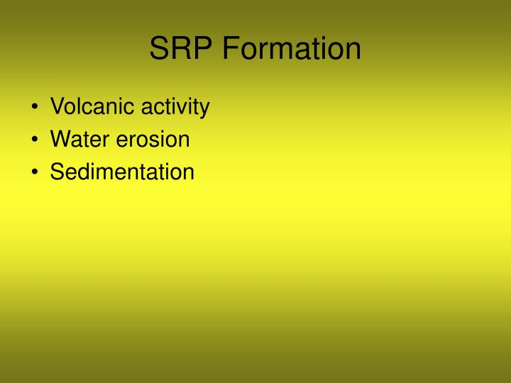 SRP Formation