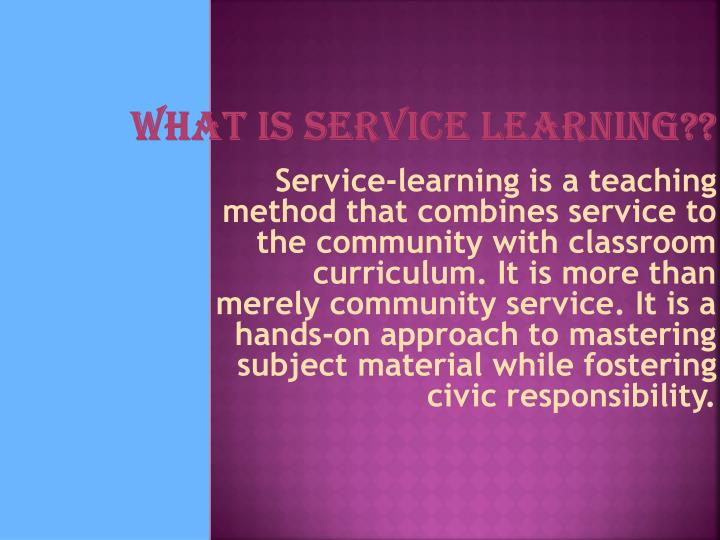 What is service learning??