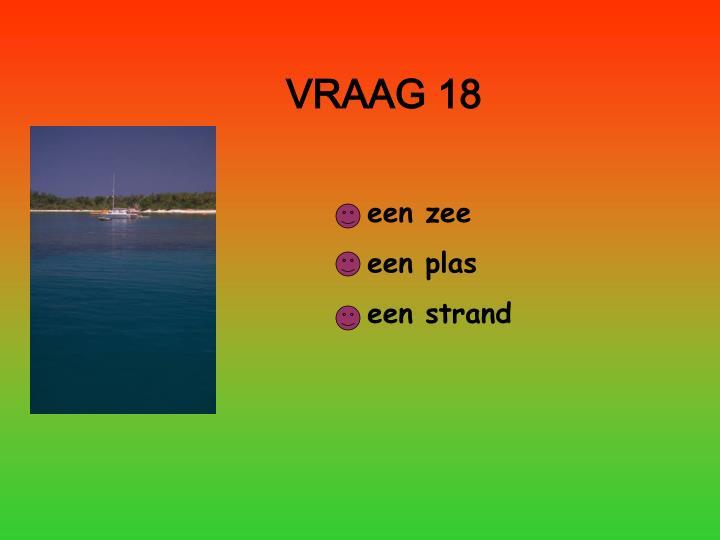 VRAAG 18