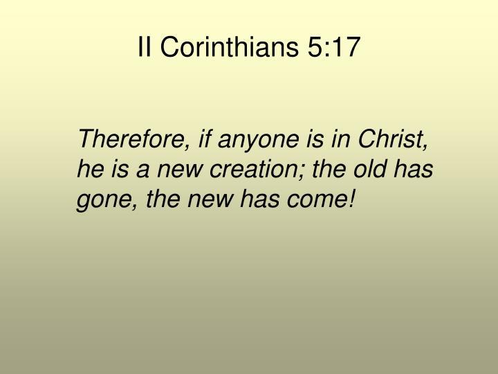 II Corinthians 5:17