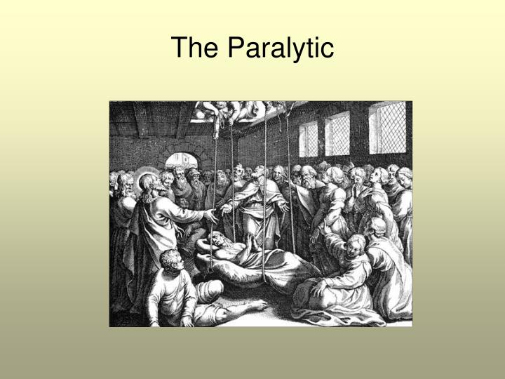 The Paralytic