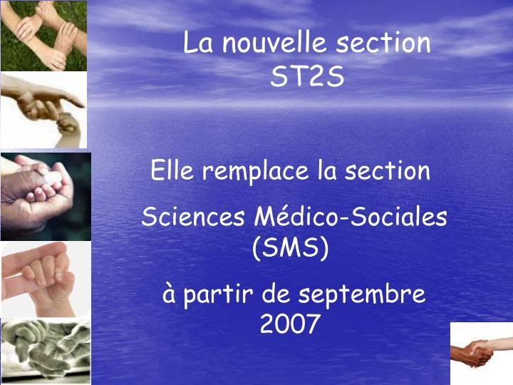 La nouvelle section ST2S