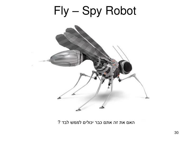Fly – Spy Robot