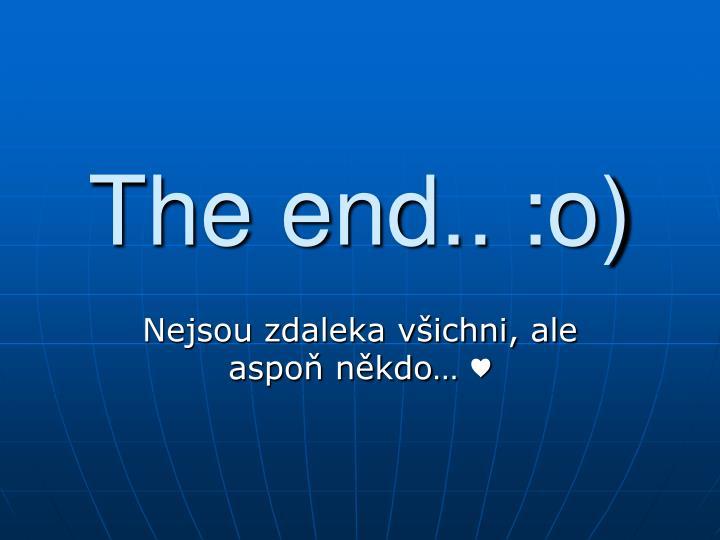 The end.. :o)